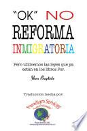 libro Ok, No Reforma Immigratoria